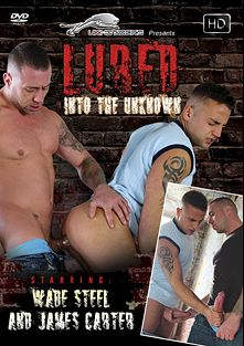 Lured Into The Unknown, starring Wade Steel and James Carter, produced by UKHotJocks.