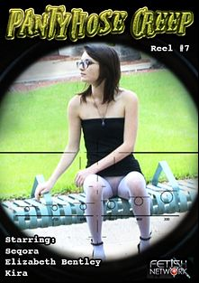 Pantyhose Creep 7, produced by Fetish Network.
