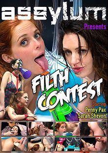 Filth Contest, starring Penny Pax and Sarah Shevon, produced by Assylum.