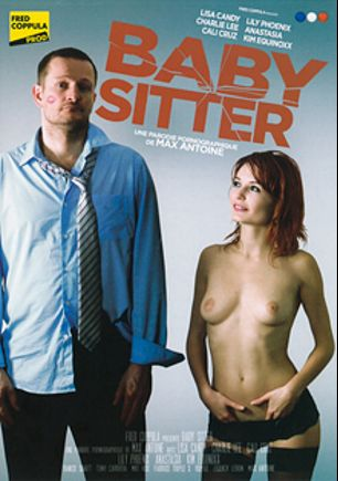Baby Sitter, starring Lisa Candy, Cali Cruz, Kim Equinoxx, Franck Lebon, Lily Phoenix, Charlie Lee, Fabrice Triple X, Mat Hdx, Yanick Shaft, Anastasia, Tony Carrera and Ian Scott, produced by Fred Coppula Prod.