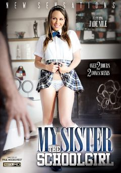 "Adult entertainment movie ""My Sister The Schoolgirl"" starring Jade Nile, Charli Acacia & Ariana Grand. Produced by New Sensations."