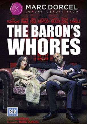 The Baron's Whores, starring Samantha Bentley, Yanick Shaft, Valentina Nappi, Dani Daniels, Tiffany Doll, Ash Hollywood, Amarna Miller, Mike Angelo, Clark Kent and Chyna Doll, produced by Marc Dorcel SBO and Marc Dorcel.