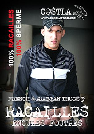 French And Arabian Thugs: Racailles Encules Foutres: Viols Dans Ma Cite 3, starring Youcef Al Nour, Taddeu Vincenti, Marwan Macoub, Ken Zahir Babur, Jordan Costla, Jason Lamy, Geoffroy Kwiatkowski, Gael O'Connor, Fabien Palazanni, Christopher Alevi, Alban Mercier, Michael David, Pierre Borowski, Maxxime, Heliot Cooper and Leo Helios, produced by Comme Des Anges Studio.
