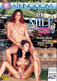 ATK MILF Meets Younger Women 3, starring Ariana Marie, Alicia Silver, Dominica Phoenix, Mistress Kara, Lara Brookes, Karolina, Oksana, Olga and Kristina, produced by Amateur Teen Kingdom and Kick Ass Pictures.