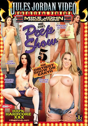 Peep Show 5, starring Loni Legend, Brooke Wylde, Veruca James, Amirah Adara, Tim Von Swine, Anthony Rosano and Sean Michaels, produced by Mike John Productions and Jules Jordan Video.