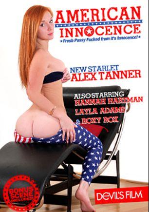 American Innocence, starring Alex Tanner, Hannah Hartman, Layla Adams, Bradley Remington, Romeo Price, Roxy Rocks and Kurt Lockwood, produced by Devils Film and Devil's Film.