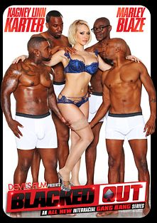 Blacked Out, starring Kagney Linn Karter, Marley Blaze, Jovan Jordan, Isiah Maxwell, Rico Strong, Tee Reel and Sean Michaels, produced by Devils Film and Devil's Film.