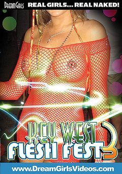 "Adult entertainment movie ""Key West Flesh Fest 3"". Produced by Dream Girls."