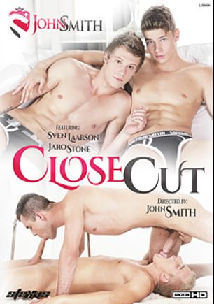 Close Cut, starring Sam Williams, Jaro Stone, Ivan Mraz, Sven Larsson, Arthur Kral, Adrian Rivers, Alan Benfelen, Tim Law and Mike James, produced by Staxus.