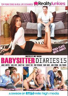Babysitter Diaries 15, starring Bailey Bae, Janice Griffith, Scarlet Red, Sara Luvv, Will Powers, Mark Wood, Erik Everhard and John Strong, produced by Reality Junkies and Mile High Media.
