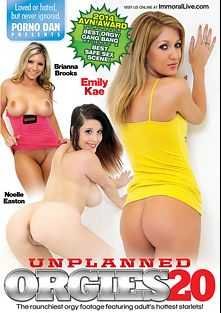 Unplanned Orgies 20, starring Noelle Easton, Brianna Brooks, Emily Kae, Jessica Roberts, Leilani Gold, Alana Rains, Heidi Hollywood, Summer Rae, Jaye Rose, Jayden Lee, Aiden Ashley, Jessica Ryan and Porno Dan, produced by Porno Dan Presents and Immoral Productions.