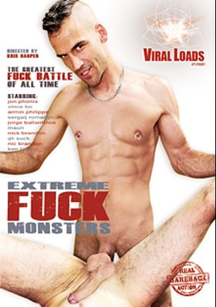 Extreme Fuck Monsters, starring Ali Suck, Jon Phonix, Nick Brandon, Armin Philipps, Vince Bo, Mauri and Jorge Ballantinos, produced by Viral Loads and Vimpex Gay Media.