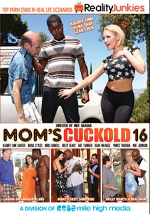 Mom's Cuckold 16, starring Nikki Daniels, Holly Heart, Kagney Linn Karter, Nadia Styles, Moe Johnson, Isiah Maxwell, Prince Yahshua and Adam Wood, produced by Reality Junkies and Mile High Media.
