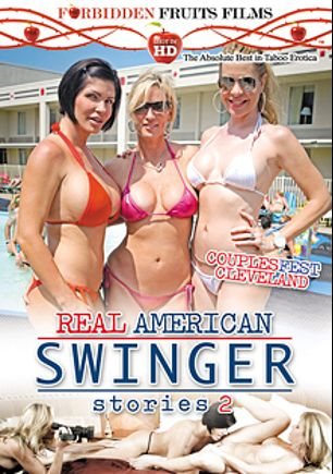 Real American Swinger Stories 2, starring Desi Dalton, Shay Fox, Jodi West, T Stone and Jay West, produced by Forbidden Fruits Films.
