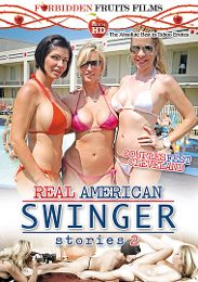 "Featured Studio - Forbidden Fruits Films presents the adult entertainment movie ""Real American Swinger Stories 2""."