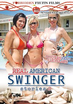"Adult entertainment movie ""Real American Swinger Stories 2"" starring Desi Dalton, Shay Fox & Jodi West. Produced by Forbidden Fruits Films."