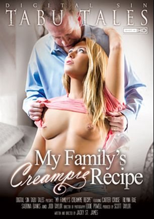 My Family's Creampie Recipe, starring Carter Cruise, Jodi Taylor, Rilynn Rae, Sabrina Banks, Ryan McLane, Alec Knight, Mark Wood and Evan Stone, produced by Digital Sin.