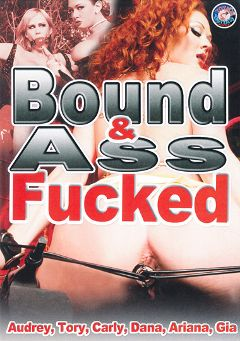 "Adult entertainment movie ""Bound And Ass Fucked"" starring Tory Lane, Audrey Hollander & Gia Paloma. Produced by Totally Tasteless Video."
