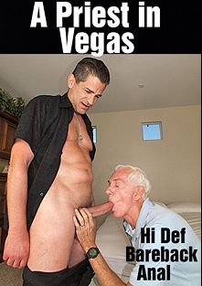 A Priest In Vegas, starring Carl Trevi and Carl Hubay, produced by Hot Dicks Video.