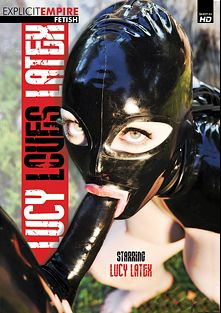 Lucy Loves Latex, starring Lucy Latex and Katia De Lys, produced by Explicit Empire, Sunset Media and Gothic Media.
