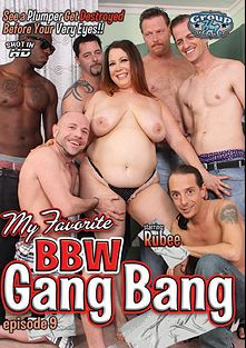 My Favorite BBW Gang Bang 9, starring Rubee, Chad Diamond, Jack Vegas, Dick Chibbles and Scott Lyons, produced by Group Hug Video.
