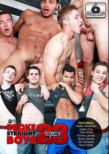 Broke Straight Boys 23, starring Kaden Alexander, Tyler White, Ryan Fields, Ian Dempsey, Skyler Daniels, Ayden Troy and Romeo James, produced by Brokestraightboys.