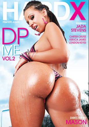 DP Me 2, starring Jada Stevens, Carter Cruise, Veruca James, London Keyes, James Deen, Mick Blue and Erik Everhard, produced by Hard X.