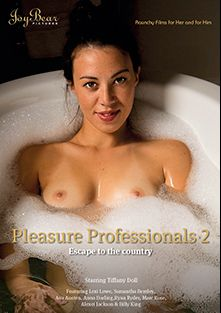 Pleasure Professionals 2, starring Tiffany Doll, Ava Austen, Alexei Jackson, Anna Darling, Samantha Bentley, Billy King, Lexi Lowe, Mark Rose and Ryan Ryder, produced by JoyBear Pictures.