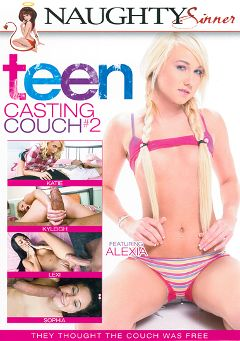 "Adult entertainment movie ""Teen Casting Couch 2"" starring Alexia Sky, Kyleigh Ann & Sophia *. Produced by Naughty Sinner."