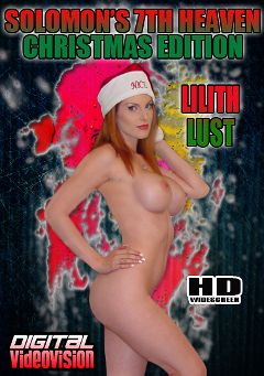 "Adult entertainment movie ""Solomon's 7th Heaven: Christmas Edition Lilith Lust"" starring Lilith Lust & Solomon. Produced by Digital Videovision."