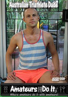 Australian Triathlete Dude, starring Kyle Jock, produced by Amateurs Do It.
