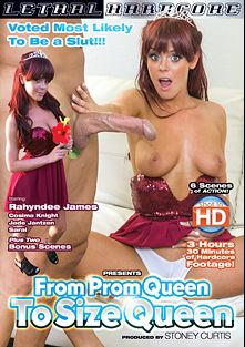 From Prom Queen To Size Queen, starring Rahyndee James, Sarai Keef, Cosmia Dunkin, Cosima, Jade Jantzen, Bruce Venture and Talon, produced by Lethal Hardcore.