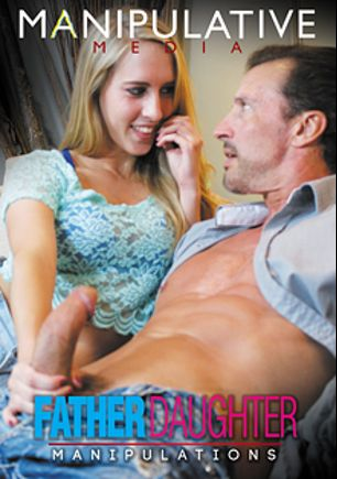 Father Daughter Manipulations, starring Cadence Lux, Tony D., Zoey Foxx and Tony Deserggio, produced by Manipulative Media.