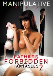 """Featured Studio - Manipulative Media presents the adult entertainment movie """"Father's Forbidden Fantasies 2""""."""