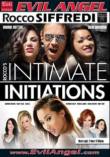 Rocco's Intimate Initiations, starring Miley Mae, Alina Li, Veruca James, Bonnie Rotten, Veronica Avluv, Sarah Shevon, Skin Diamond, Adriana Chechik, Dahlia Sky and Rocco Siffredi, produced by Rocco Siffredi Productions and Evil Angel.