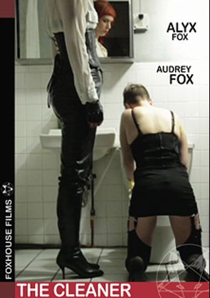 The Cleaner, starring Audrey Fox and Alyx Fox, produced by Foxhouse Films.