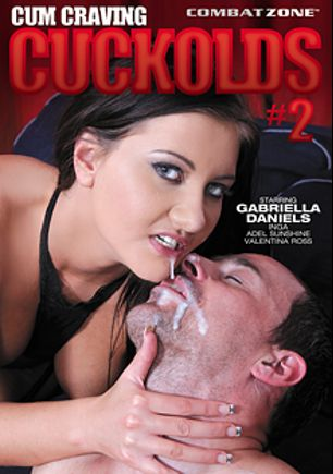 Cum Craving Cuckolds 2, starring Gabriela Danielsova, Inga Devil, Valentina Ross, Shay Parker, Amber Cox, Adel Sunshine, Khloe Kush, Eric Jover, Billy Dewitt, Marcelo, Rico Strong and Sean Michaels, produced by Combat Zone.