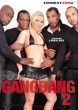 Planet Gang Bang 2, starring Linda Ray, Carlos Valdez, David Taylor, Angel Black, Joachim Kessef, Cathy and Franco Roccaforte, produced by Combat Zone.