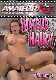 Amateur And Hairy 3, starring Lara, Kensinton, Ashely, Anastasia and Kelly, produced by Amateur Xxx and Platinum Media.