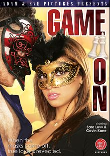 Game On, starring Sara Luvv, Willow Hayes, Gavin Kane, Nickey Huntsman, Selma Sins, Abigail Mac, Veruca James, Daniel Hunter, Joey Brass, Alison * and Jake Taylor, produced by Adam & Eve.