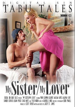 My Sister My Lover, starring Aaliya Love, Yhivi, Willow Hayes and Carmen Caliente, produced by Digital Sin.