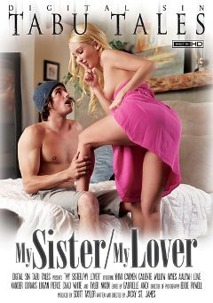 "Adult entertainment movie ""My Sister My Lover"" starring Aaliya Love, Yhivi & Willow Hayes. Produced by Digital Sin."