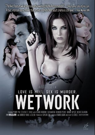 Wetwork, starring Penny Pax, Richie's Brain, Eva Karera, Danny Wylde, Derrick Pierce, Claire Robbins, Kimberly Kane and Steven St. Croix, produced by Vivid Entertainment.