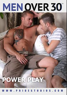 Power Play, starring Matthew Rush, Brock Russell, Jakob, Ethan Ayers, Al Carter, David Chase, Mike Dreyden, Ryan Raz and Troy Halston, produced by Pride Studios and Men Over 30.