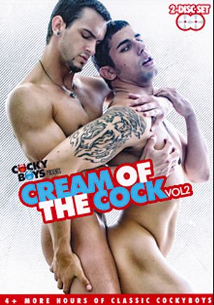 Cream Of The Cock 2, starring Phenix Saint, Jimmy Cox, Dillon Rossi, Kennedy Carter, Gabriel Lenfant, Andrew Elliot and Trent Diesel, produced by Cockyboys.
