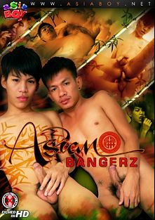 Asian Bangerz, starring Je (m), Sof, Gilbert, Ae (m), Argie, Thomas, Joe (m), Dave *, John and Kyle, produced by CJXXX, Gay Asian Twinkz and AsiaBoy.