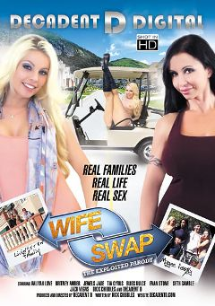 "Adult entertainment movie ""Wife Swap: The Exploited Parody"" starring Aaliya Love, Britney Amber & Tia Cyrus. Produced by Decadent D Digital."