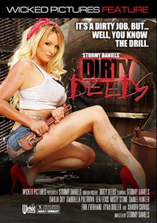 Dirty Deeds, starring Dahlia Sky, Gabriella Paltrova, Xander Corvus, Daniel Hunter, Ryan Driller, Lea Lush, Misty Stone, Stormy Daniels and Erik Everhard, produced by Wicked Pictures.