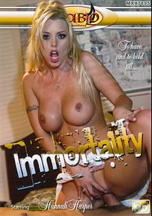 Immortality, starring Hannah Harper, Sophia, Taylor Rain, Devon Michaels and Brittney Skye, produced by Diablo Productions.
