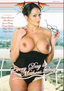 Every Day Is Mothers Day, starring Darryl Hannan, Jenna Presley, Kayla Quinn, Wendy Divine and Kristal Summers, produced by Diablo Productions.
